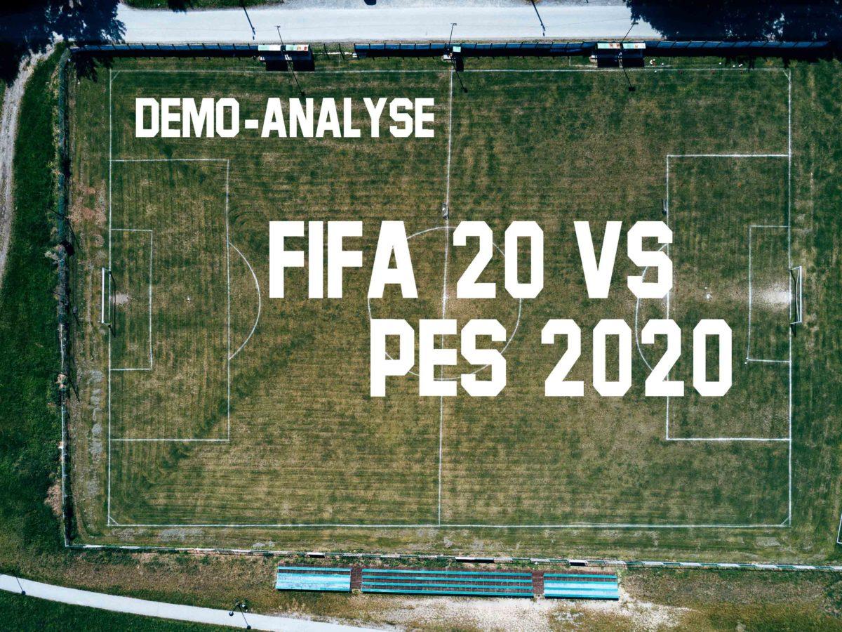 Demos - FIFA20 und PES2020